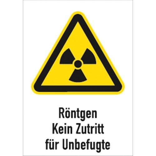 Aufkleber Röntgen - Kein Zutritt für Unbefugte, Kombischild, Folie, 210x297 mm