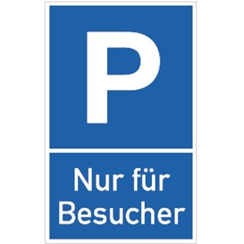 Schild Parkplatzschild - Nur für Besucher, Alu, 250x400 mm