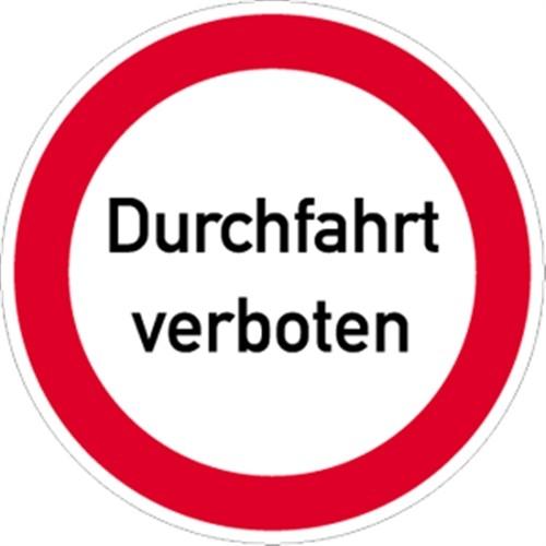 Schild Durchfahrt verboten, Textschild, Alu, Ø 400 mm